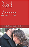 Red Zone (Team Red Series Book 2)