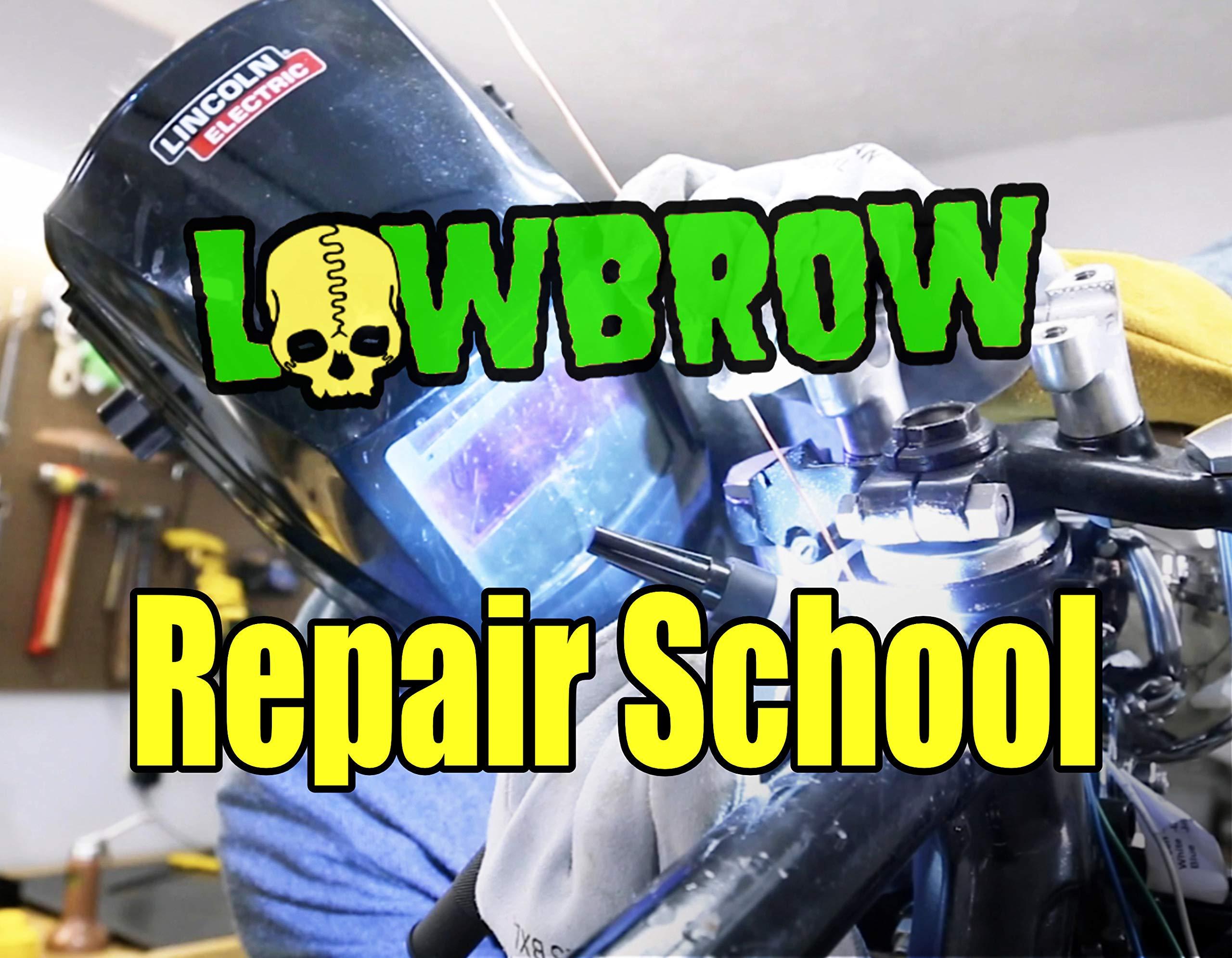 Lowbrow Repair School