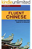 Fluent Chinese: the complete plan from beginner to advanced