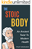 The Stoic Body: An Ancient Twist To Modern Health