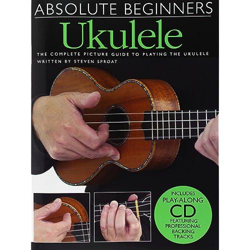 Absolute Beginners Ukulele (Book And Cd) Uke Book/Cd