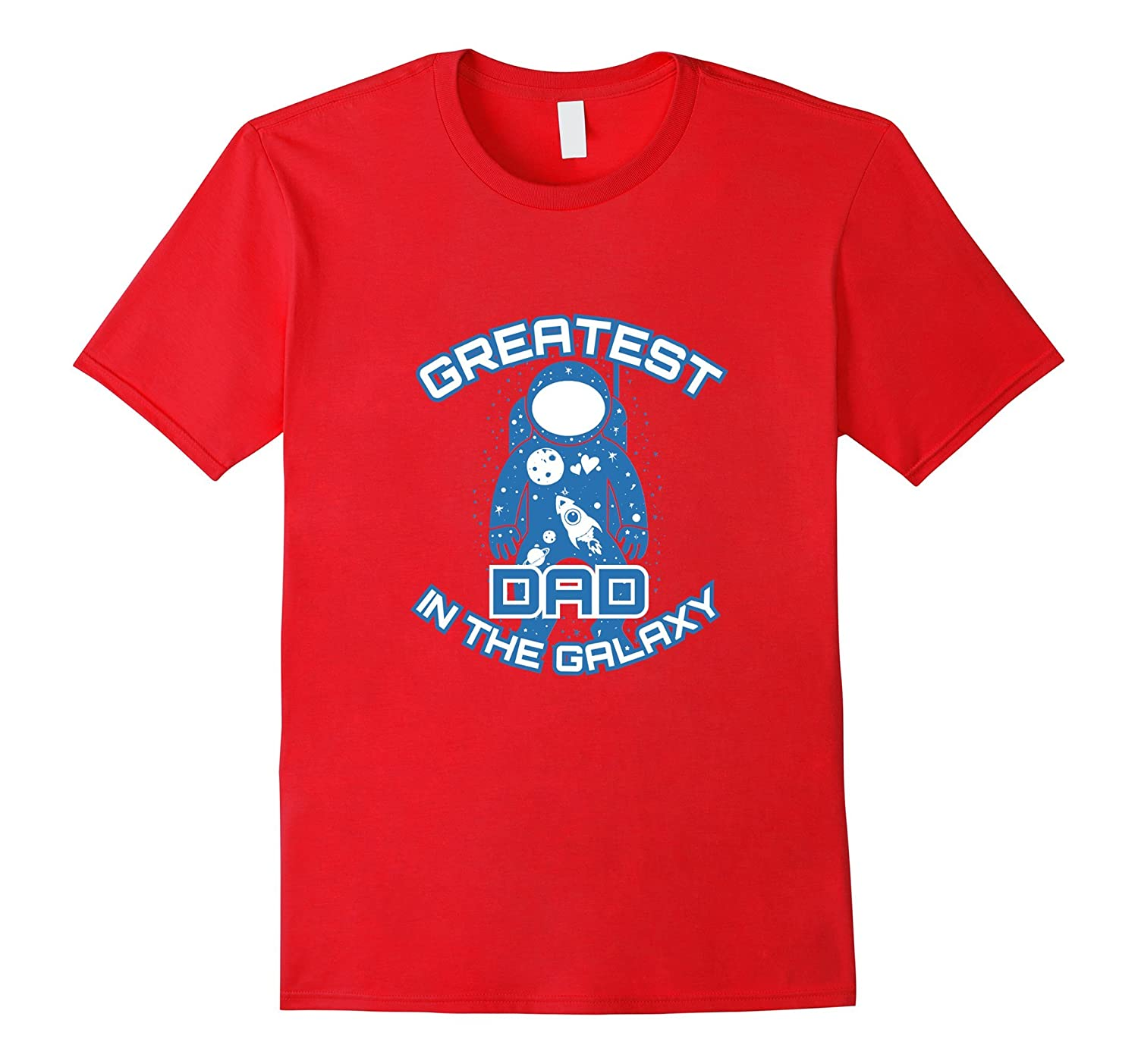 Fathers Day 2017 Greatest Dad In The Galaxy Shirt-Vaci