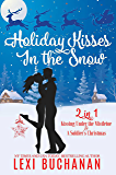 Holiday Kisses in the Snow: 2-in-1