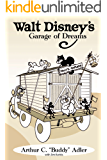 Walt Disney's Garage of Dreams
