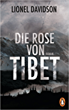 Die Rose von Tibet: Roman (German Edition)