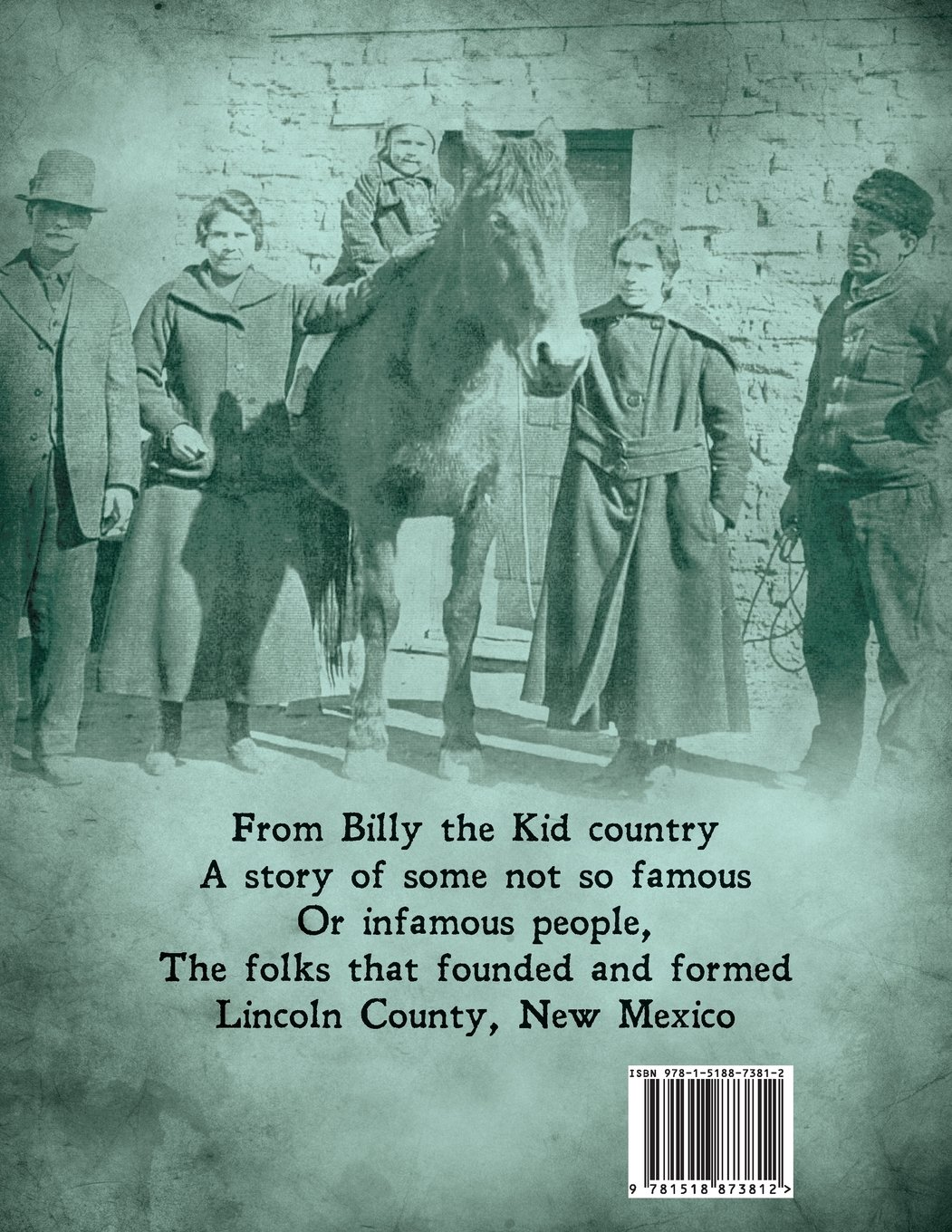 Nuestras Madres: A Story of Lincoln County NM: Rich Eastwood ...