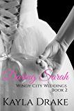 Daring Sarah (Windy City Weddings Book 2)
