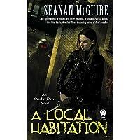 A Local Habitation (October Daye Book 2)