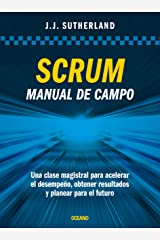 Scrum: Manual de campo (Alta Definición) (Spanish Edition) Kindle Edition