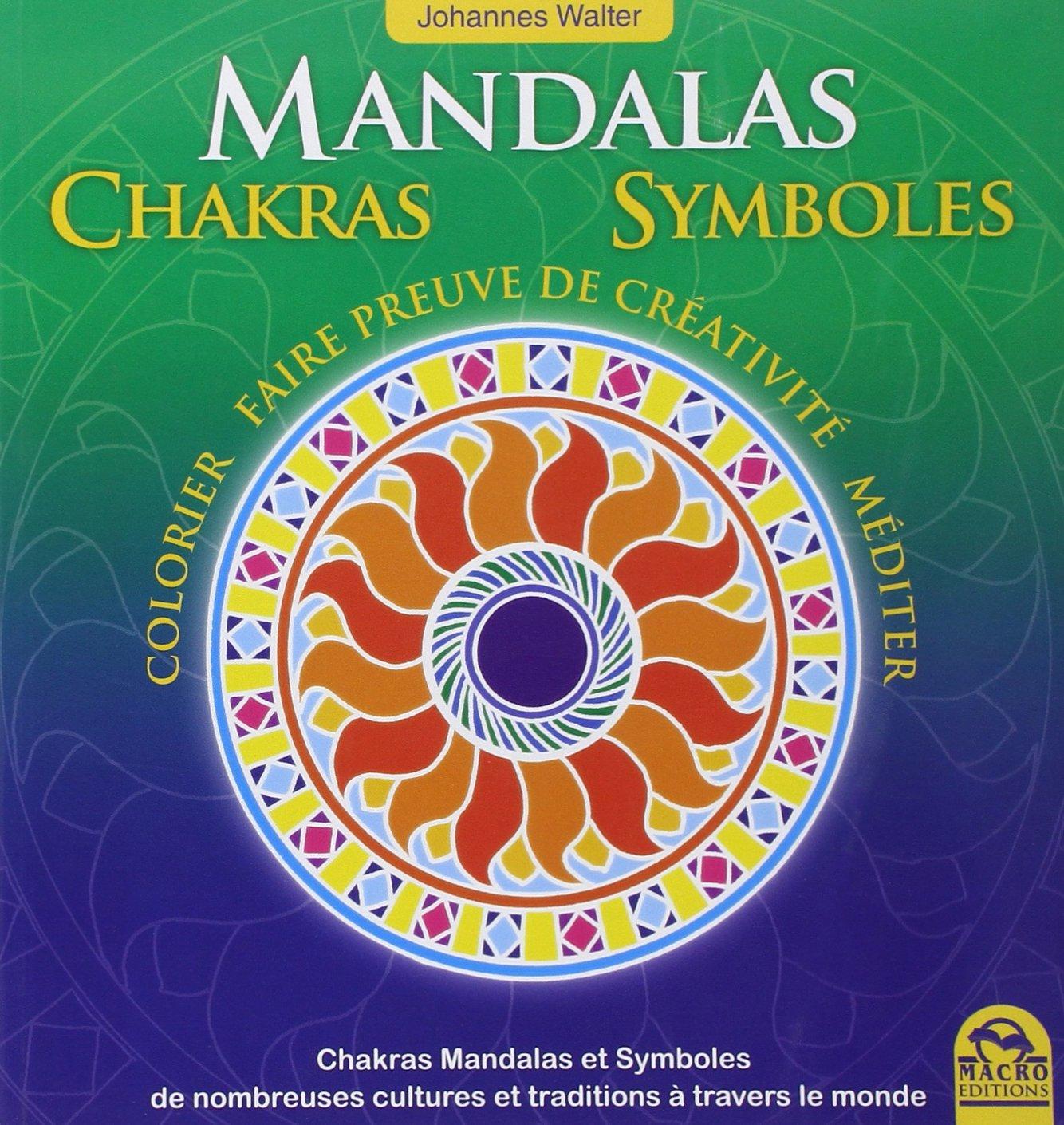 Amazon Mandalas Chakras Symboles Colorier Faire preuve de créativité Macro éditions Livres