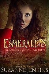 Esmeralda's Happy-Time Cabin for Lost Hikers