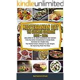 MEDITERRANEAN DIET THE ULTIMATE COOKBOOK 2020-2021: WELCOME TO MEDITERRANEAN DIET SECRET From My Italian Grandmother's Recipe