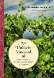 An Unlikely Vineyard: The Education of a Farmer and Her Quest for Terroir