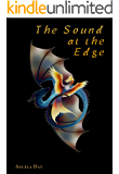 The Sound at the Edge (The Shaerealm Series Book 2)