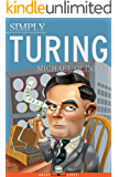 Simply Turing (Great Lives Book 21)