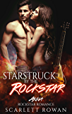 Starstruck by the Rockstar : Rockstar Romance  (Anna Book 1)