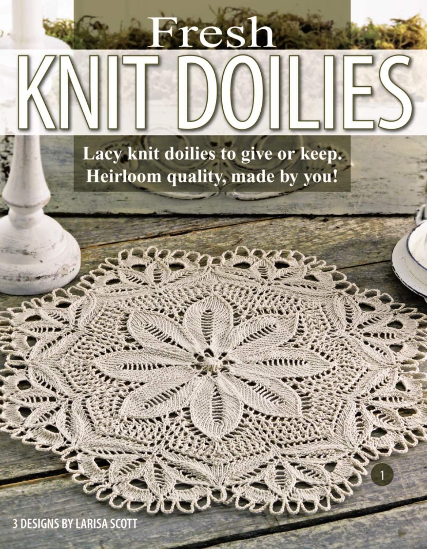 Fresh Knit Doilies (Leisure Arts #3893): Larisa Scott: 9781601403216 ...