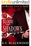 Blood and Shadows: A Vampire Paranormal Romance (Obsidian Syndicate Book 1)