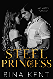 Steel Princess: A Dark High School Bully Romance (Royal Elite Book 2) (English Edition)