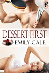 Dessert First Kindle Edition
