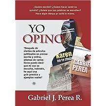 Yo opino: Como redactar artículos de opinión. (Spanish Edition) Apr 23, 2016