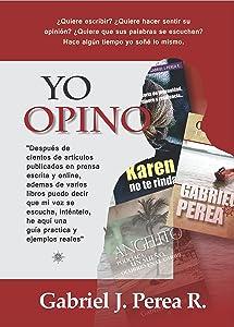 Yo opino: Como redactar artículos de opinión. (Spanish Edition)