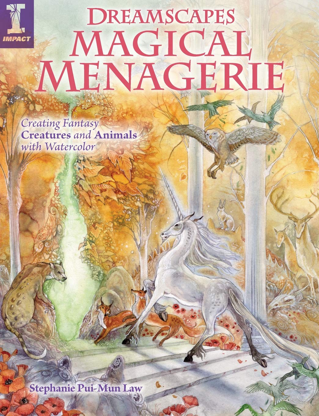 Read Online Dreamscapes Magical Menagerie: Creating Fantasy Creatures and Animals with Watercolor ebook
