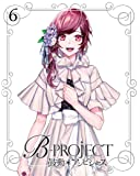B-PROJECT~鼓動*アンビシャス~ 6(完全生産限定版) [Blu-ray]