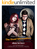 The Usual Werewolves: A Short Story