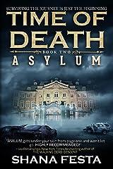 Time of Death Book 2: Asylum (A Zombie Novel) Kindle Edition