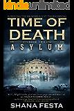 Time of Death Book 2: Asylum (A Zombie Novel)