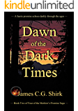 Merkim's Promise - Dawn of the Dark Times