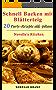 Blätterteig: schnelle Rezepte, Schnell Backen mit Blätterteig, 20 Rezepte von süß bis pikant für Party und Kaffee