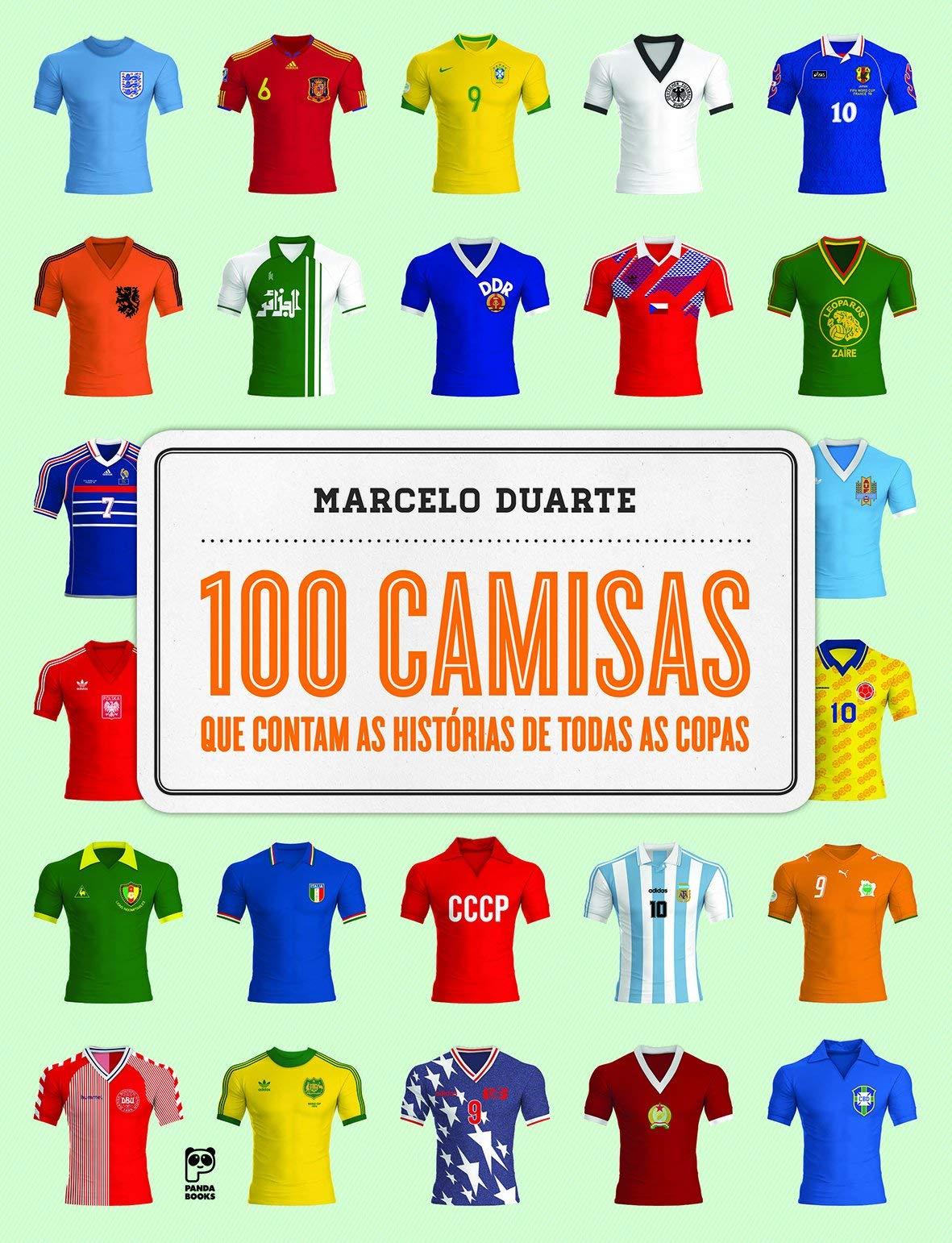 100 camisas que contam as histórias de todas as copas ...