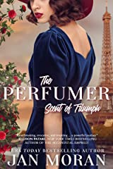 The Perfumer: Scent of Triumph (Heartwarming Family Sagas - Stand-Alone Fiction) Kindle Edition