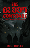 The Blood Contract (Novella Sized Preview Book 1)