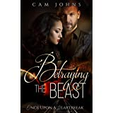 Betraying the Beast (Once Upon a Heartbreak)