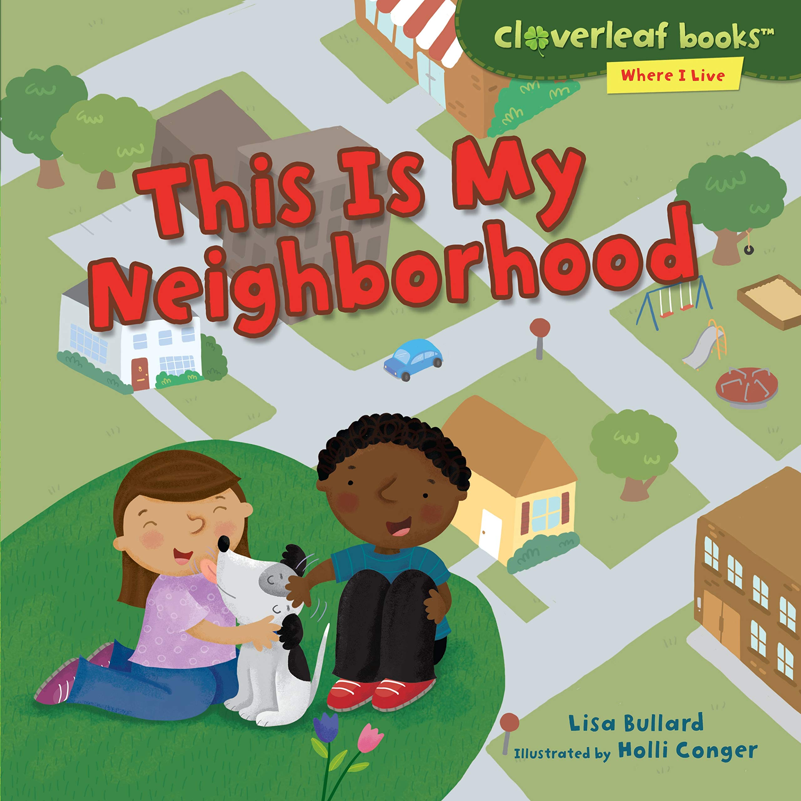 This Is My Neighborhood (Cloverleaf Books Where I Live) pdf