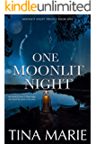 One Moonlit Night: A Comedy Romance Suspense book (Pearl Lake, The Moonlit Trilogy 1)