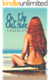 On The Outside (Caught Inside Series Book 3)