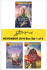 Harlequin Love Inspired November 2018 - Box Set 1 of 2: An Amish Wife for Christmas\The Twins' Family Christmas\Lone Star Christmas Kindle Edition