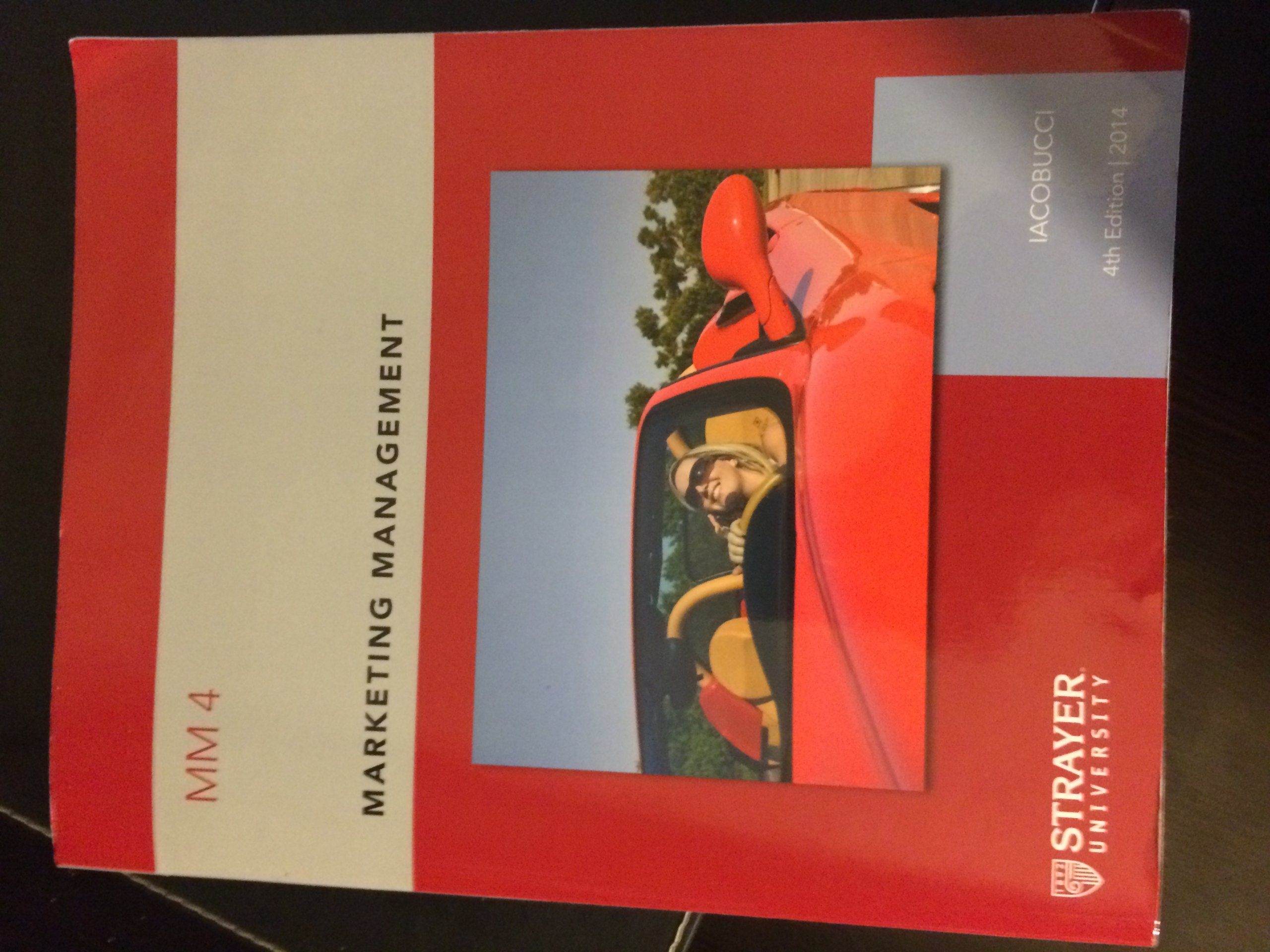 Strayer Mm4 Marketing Management Dawn Iacobucci 9781305044074 Amazon Com Books