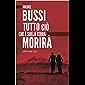 Tutto ciò che è sulla Terra morirà (Italian Edition)