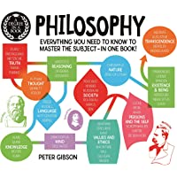 A Degree in a Book: Philosophy: Everything You Need to Know to Master the Subject - in One Book!