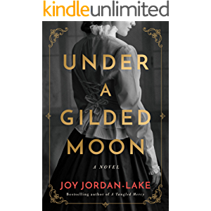 Under a Gilded Moon: A Novel