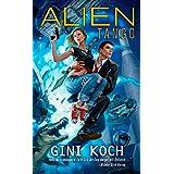 Alien Tango (Alien Novels)