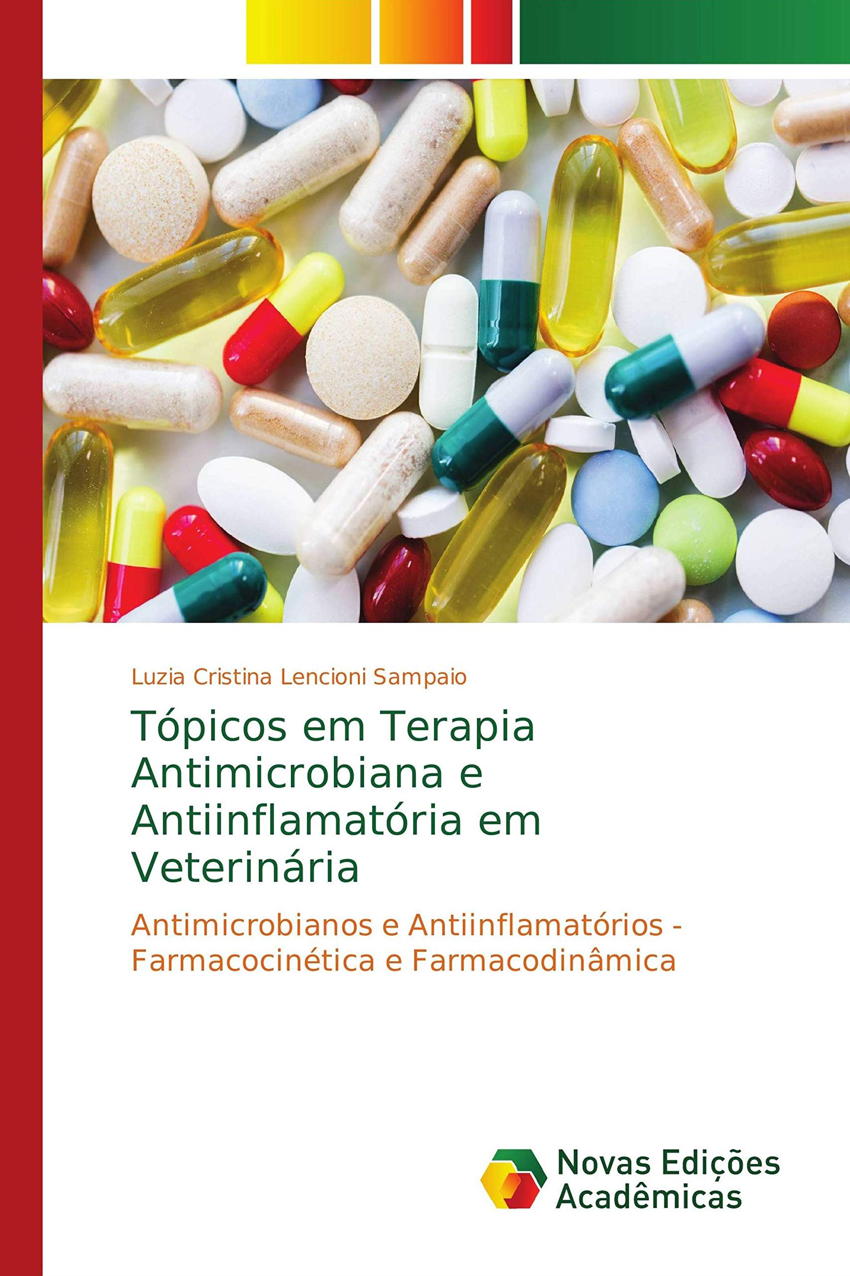Lencioni Sampaio, L: Tópicos em Terapia Antimicrobiana e Ant: Amazon.es: Lencioni Sampaio, Luzia Cristina: Libros en idiomas extranjeros