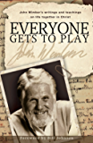 Everyone Gets to Play