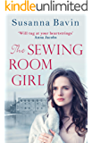 The Sewing Room Girl: The unputdownable story of adversity and courage, for fans of Dilly Court and Polly Heron