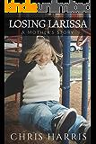 Losing Larissa